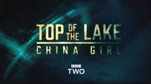 "Foto: ""Top of the Lake: China Girl"" Official BBC Trailer"