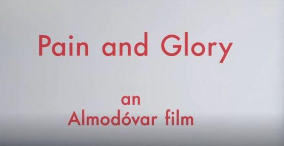 """Foto: """"Dolor y Gloria"""" Official Trailer"""